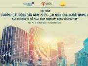 """Bất động sản Phát Đạt tổ chức hội thảo """"Thị trường bất động sản năm 2019 – Cái nhìn của người trong cuộc"""""""